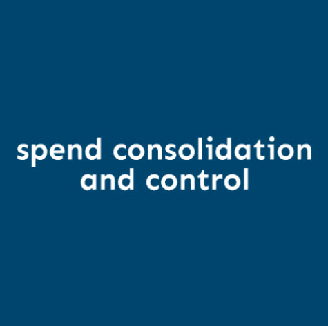 Spend Consolidation and Control